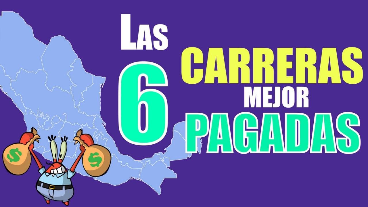 Las 6 carreras mejor pagadas en México