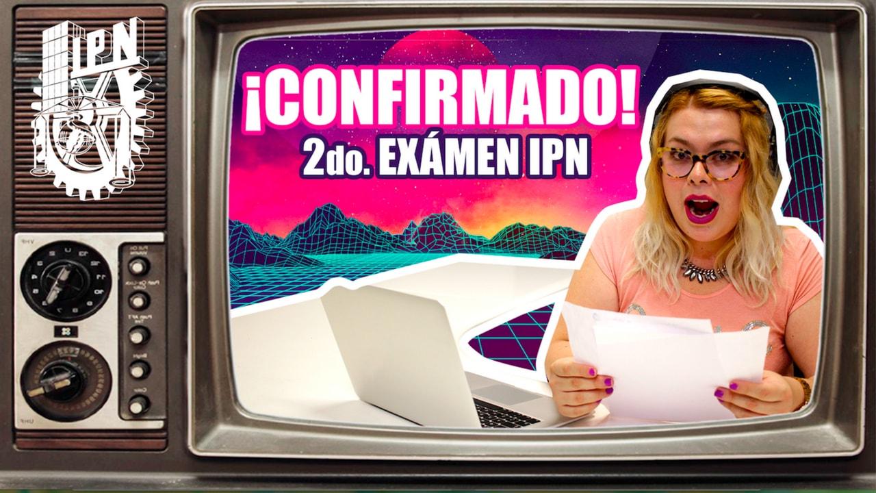 Segunda Convocatoria IPN | Admisión 2018