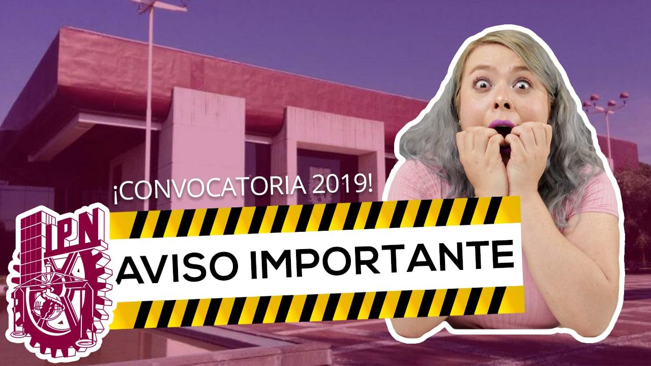 CAMBIOS IMPORTATES EN LA CONCOVATORIA IPN 2019
