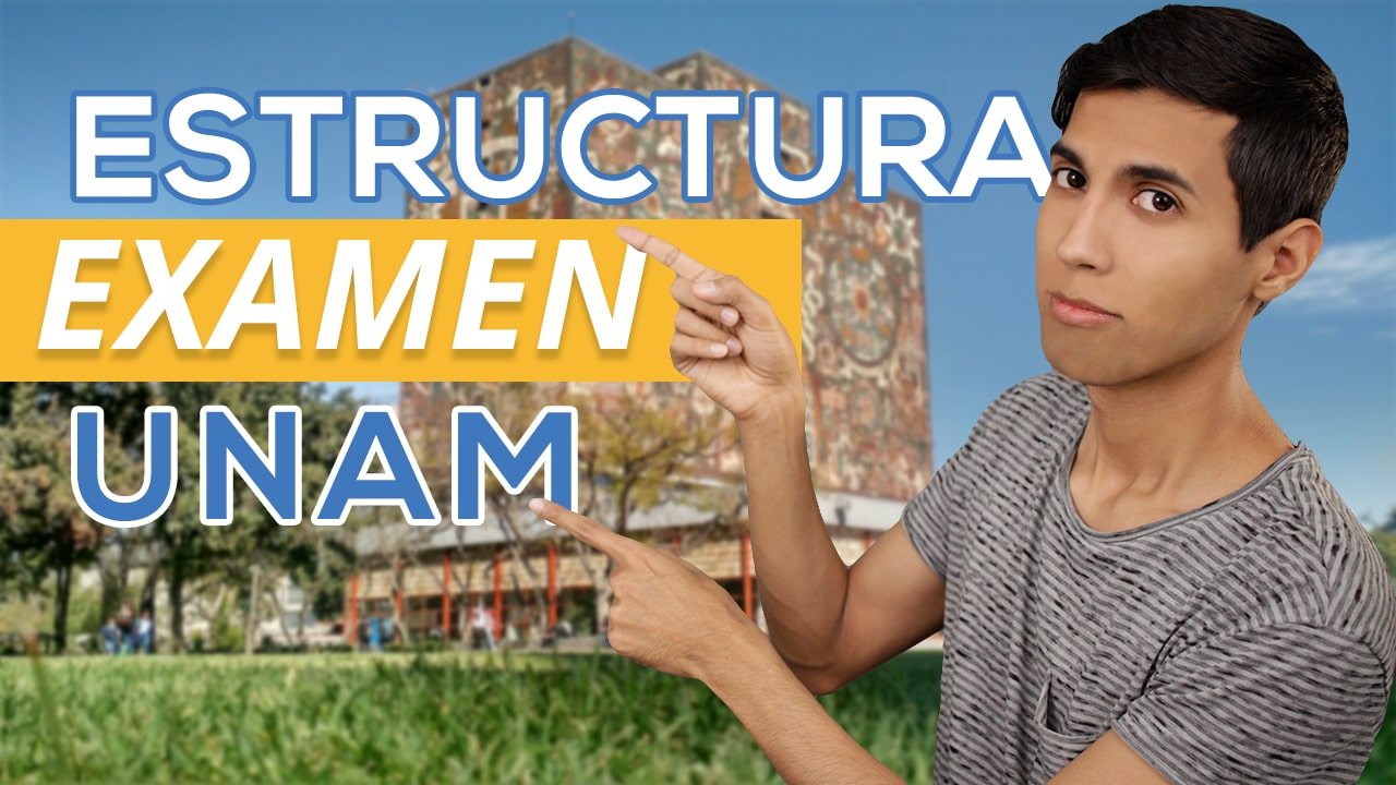Estructura del examen de selección UNAM | ASP
