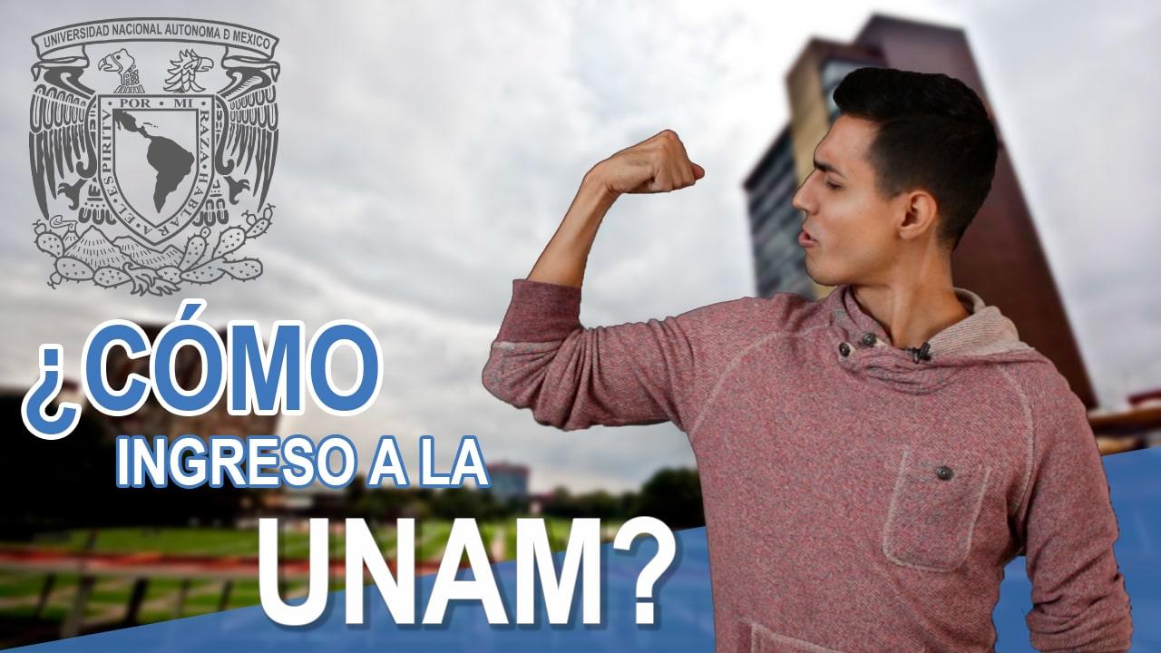 Cómo ingresar a la UNAM 2019 | ASP