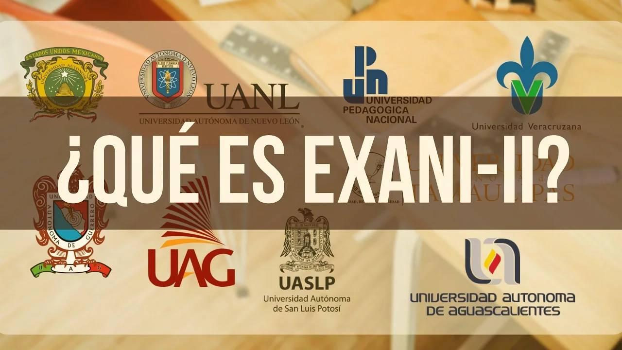 ¿Qué es EXANI-II? | Ahora Sí Paso
