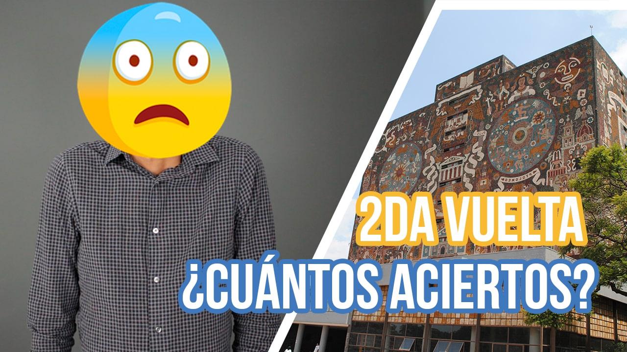 Puntajes UNAM 2019 | Segunda vuelta