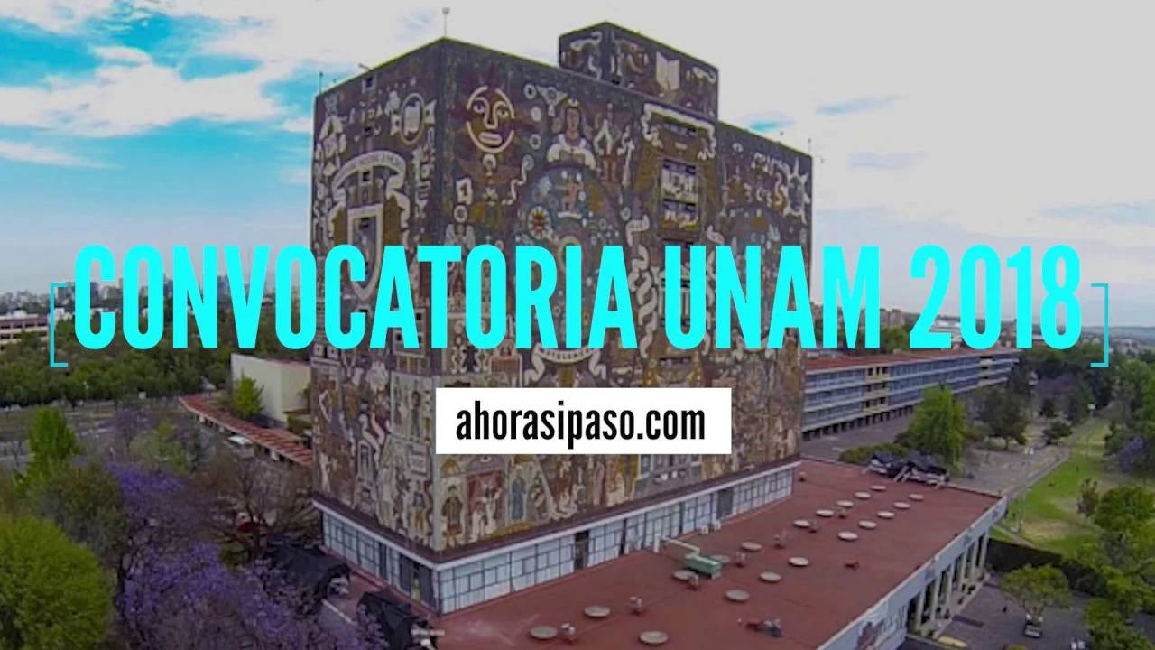 Calendario UNAM | Primer Ingreso Nivel Licenciatura 2018