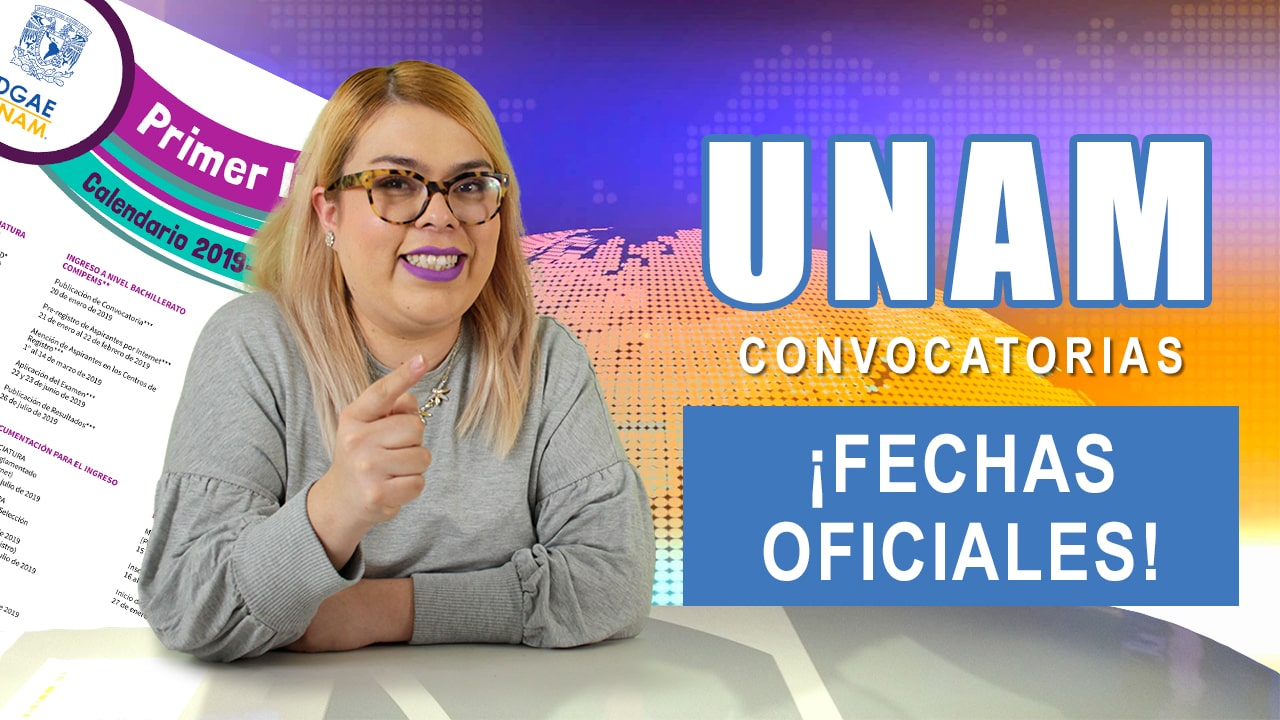Convocatorias UNAM (Fechas oficiales) | Calendario 2019-2020