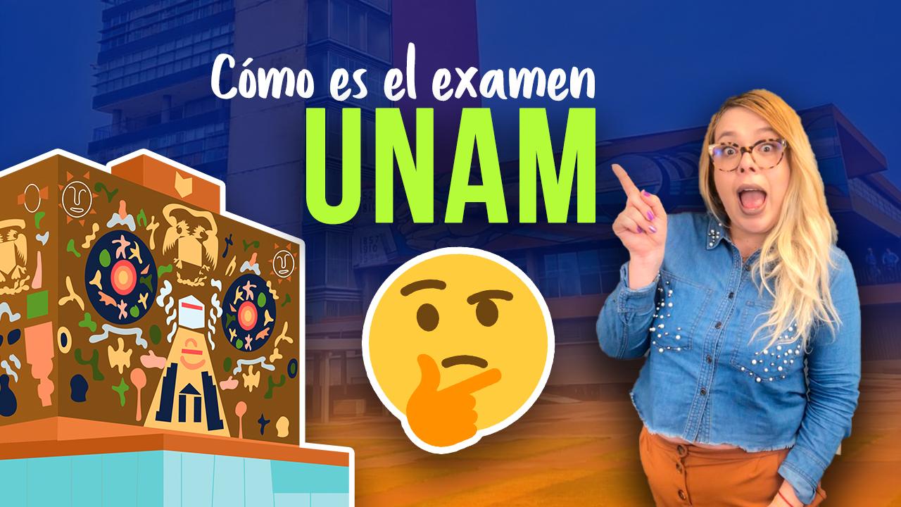 ¿Cómo es el examen de ingreso a la UNAM 2020? | Nivel licenciatura